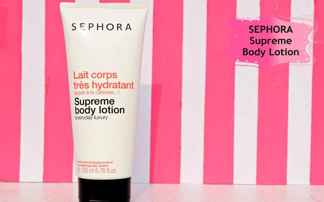 Sephora Supreme Body Lotion Review